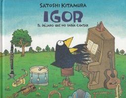 Reseña infantil Igor, el pájaro de que no sabía cantar