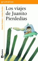 Reseña infantil El viaje de Juanito Pierdedías de Gianni Rodari