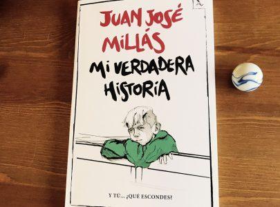 Reseña Mi verdadera historia de Juan José Millás