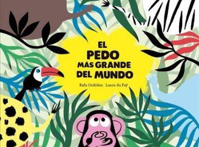 Reseña infantil «El pedo más grande del mundo»